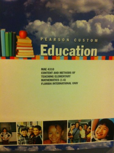 9780558268121: Pearson Custom Education (MAE 4310 Content and Methods of Teaching Elementary Mathematics (1-6) Florida International Univ)