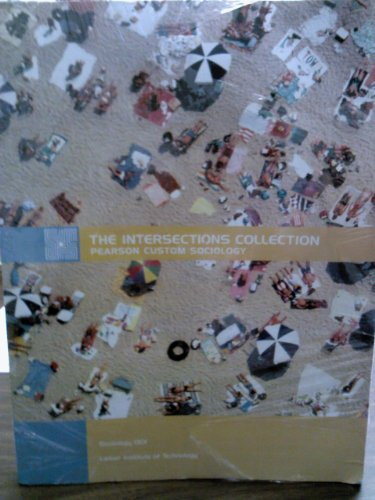 The Intersections Collection: Pearson Custom Sociology (Introduction: Jr/, Kathleen A.