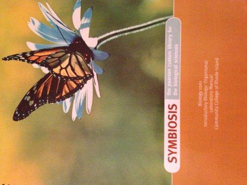 Symbiosis: The Pearson Custom Library for the: Patrick F. Boles