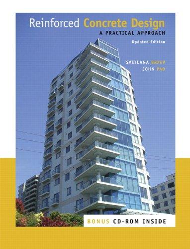 Reinforced Concrete Design: A Practical Approach: Svetlana Brzev, John Pao