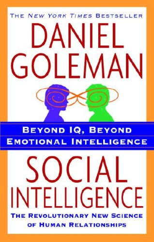9780558303525: Social Intelligence: The New Science of Human Relationships