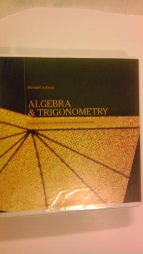 9780558306588: ALGEBRA AND TRIGONOMETRY (Custom Edition for Florida International University)