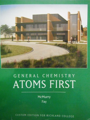 9780558308247: General Chemistry Atoms First Richland College Edition