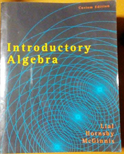 Introductory Algebra: Lial, Hornsby, McGinnis