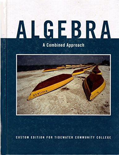 9780558315320: Algebra: Combined Approach: Custom Edition for Tidewater Community College