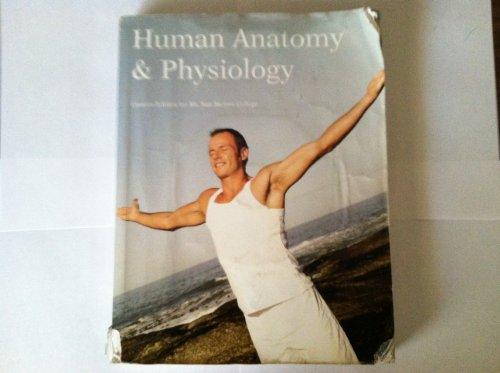 9780558316280: Human Anatomy and Physiology (Custom for Mt. San Jacinto College)
