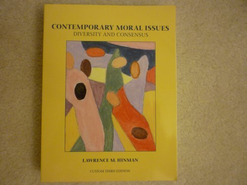 9780558317508: Contemporary Moral Issues: Diversity and Consensus