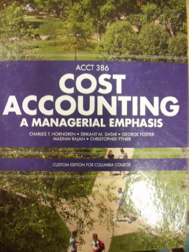 9780558320966: Cost Accounting; a Managerial Emphasis (Custom Edition for Columbia College)