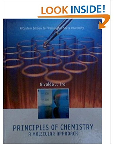 9780558330613: PRINCIPLES OF CHEMISTRY: A MOLECULAR APPROACH (A Custom Edition for Washington State University)