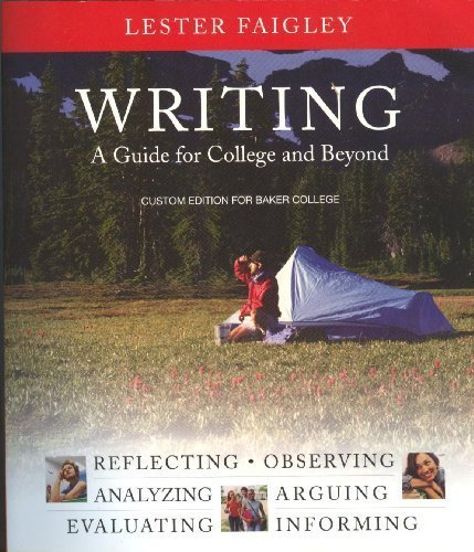 9780558331733: Writing (A Guide for College and Beyond), Custom Edition for Baker College