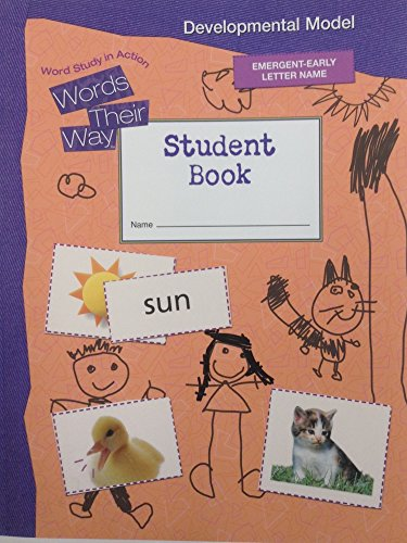 9780558336295: Words Their Way, Word Study in Action: Developmental Model - Student Book, Emergent-early Letter Name (Words Their Way)