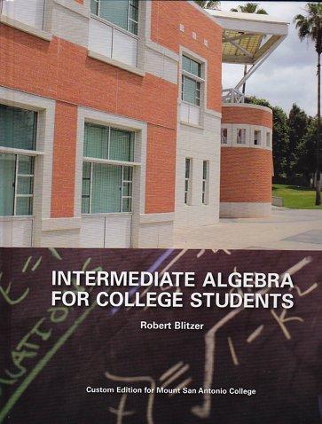 Intermediate Algebra for College Students (Custom Edition: Robert Blitzer