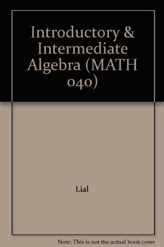 9780558337469: Introductory & Intermediate Algebra (MATH 040)