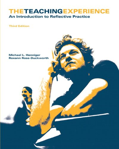 9780558337995: Teaching Experience: An Introduction to Reflective Practice, The (3rd Edition)