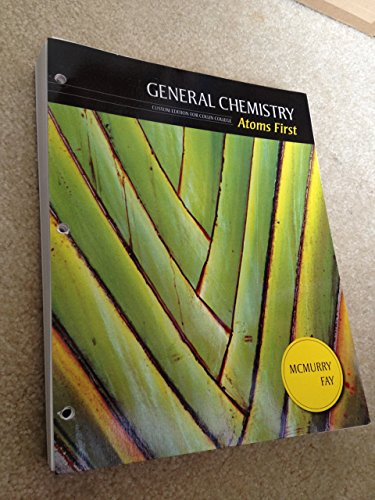 General Chemistry Atoms First Custom Edition for Collin College: Fay, McMurry