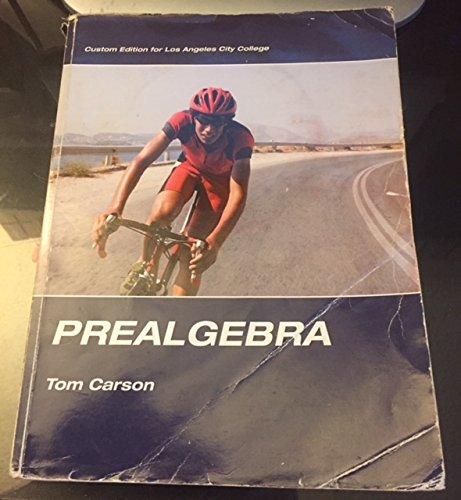 9780558340674: prealgebra (custom edition for los angeles city college)