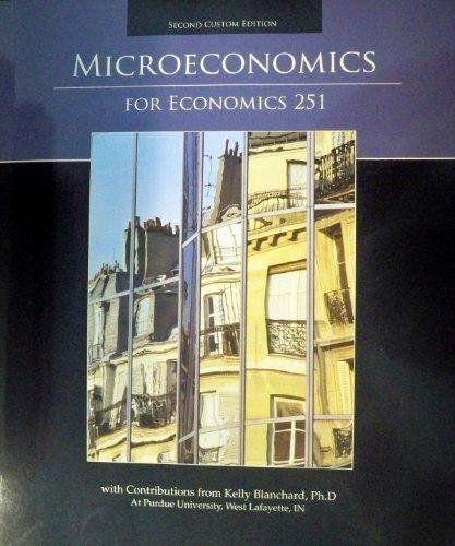 9780558343286: Microeconomics for Economics 251 Second Custom Edition