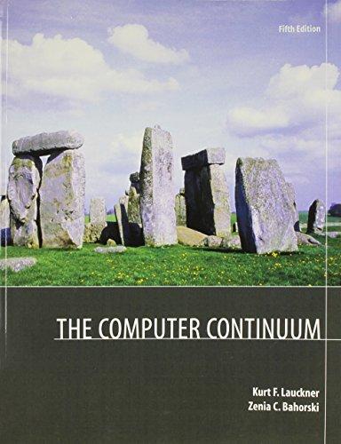 The Computer Continuum: Kurt F. Lauckner;