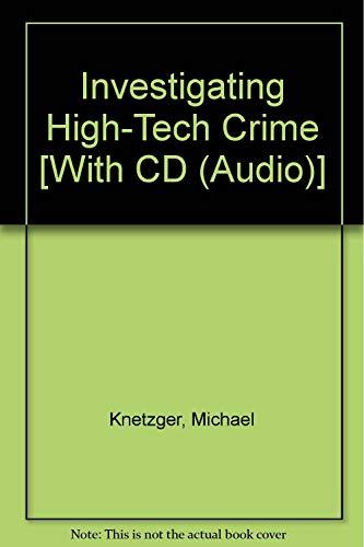 9780558345501: Investigating High-Tech Crime