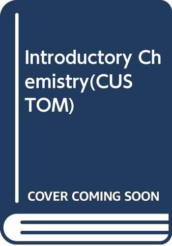 9780558349158: Introductory Chemistry(CUSTOM)