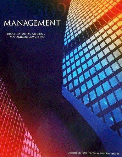 Management 309 (Designed For Dr. Abelson's Management: Dr. Abelson