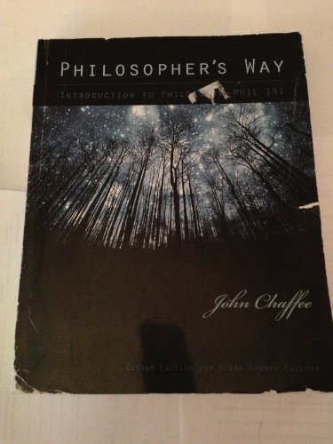 9780558353728: Philosopher's Way (Introduction To Philosophy - Phil 191 by Ocean County College)