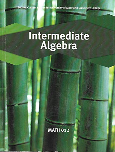 Intermediate Algebra (MATH 012): Elayn Martin-Gay