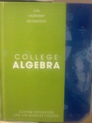 9780558355487: College Algebra: Custom Edition for East Los Angeles College