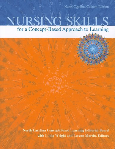 9780558356873: Nursing Skills for a Concept-Based Approach to Learning, North Carolina Custom Edition