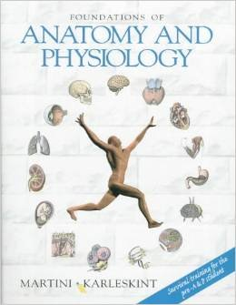 Foundations of Anatomy & Phsiology: frederic h. martini