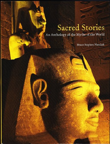 9780558366742: Sacred Stories: An Anthology of the Myths of the World