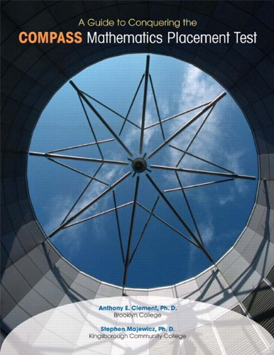 9780558376819: A Guide to Conquering the COMPASS Mathematics Placement Test