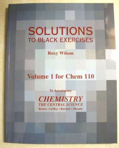 9780558378240: Solutions to Black Exercises (Chemistry the Central Science, Volume 1)
