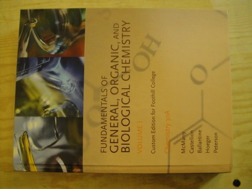 9780558380625: Fundamental of General, Organic, and Biological Chemistry - Volume 1 - Custom Edition for Foothill College (Chemistry 30A, Volume 1)