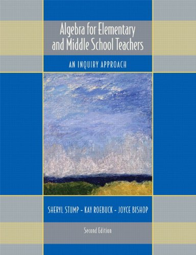 9780558387778: Algebra for Elementary and Middle School Teachers: An Inquiry Approach (2nd Edition)