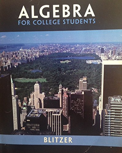 9780558390990: Algebra for College Students (Custom 6th Edition for Hunter College)