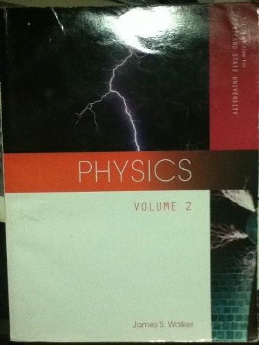 Physics Volume 2, Custom Edition for Portland: James S. Walker