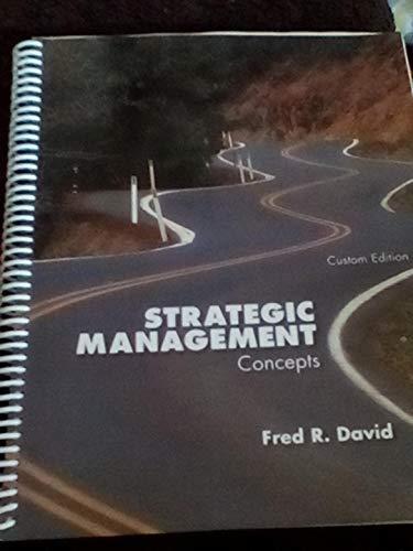 9780558404338: Strategic Management Concepts Custom Edition
