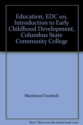 9780558406394: Education, EDC 101, Introduction to Early Childhood Development, Columbus State Community College
