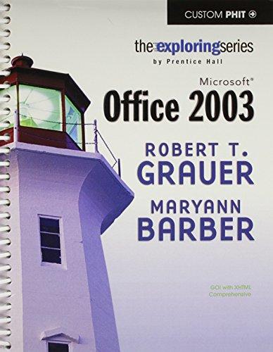 Go with Microsoft Office 2003: The Prentice: Pearson Prentice Hall