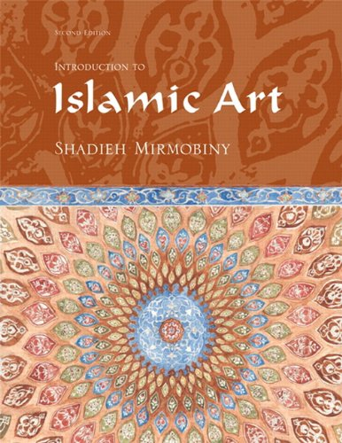 Introduction to Islamic Art (2nd Edition): Mirmobiny, Shadieh