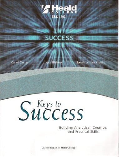 Keys to Success: Building Analytical, Creative, and: Carol Carter, Joyce