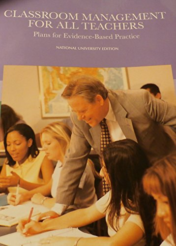 9780558440640: Classroom Management for All Teachers, Plans for Evidence-based Practice, National University Editio by Ennio Cipani (2008-05-03)