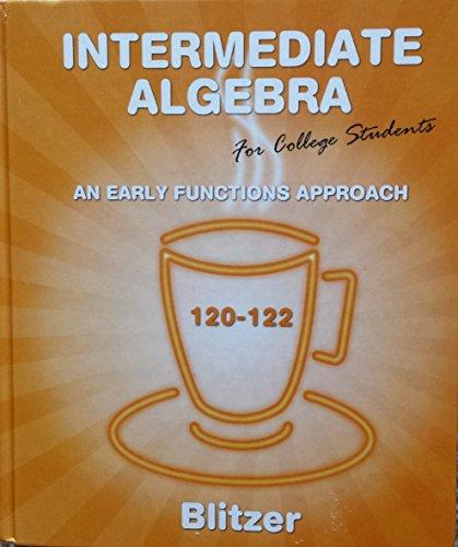 9780558442002: Intermediate Algebra for College Students (120-122, Custom Edition)
