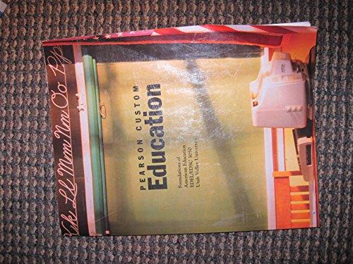 9780558461270: Education: Foundations of American Education (Pearson Custom, EDEL/EDSC 3050)