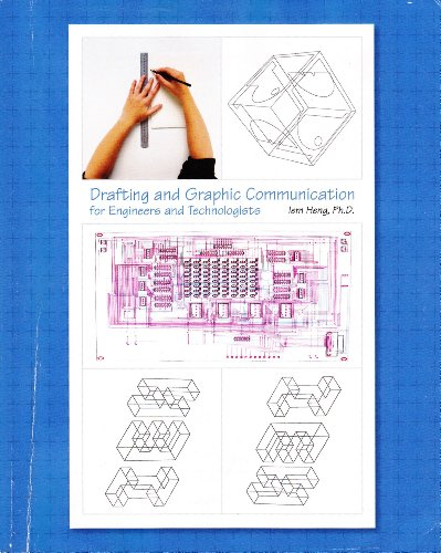 9780558467982: Drafting and Graphic Communication for Engineers and Technologists