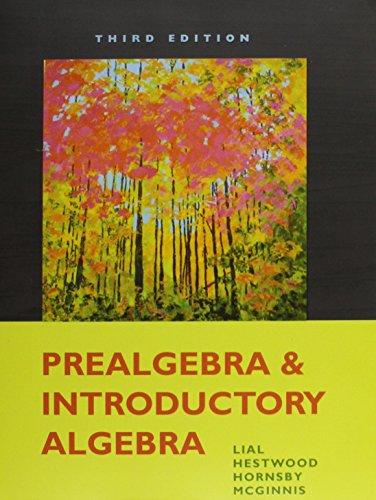 Prealgebra & Introductory Algebra Custom Package for Ivy Tech (2 Volume Set): Lial