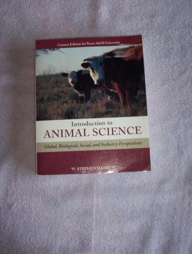 Introduction to Animal Science Second Custom Edition: W. Stephen Damron