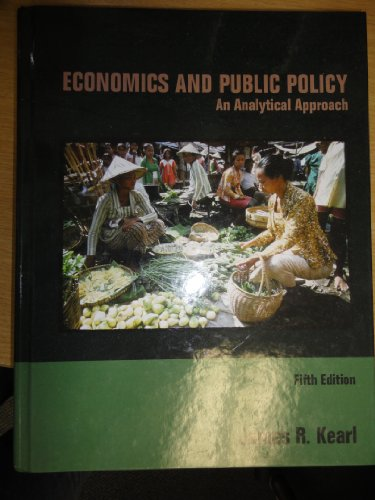 Economics and Public Policy an Analytical Approach: James R. Kearl