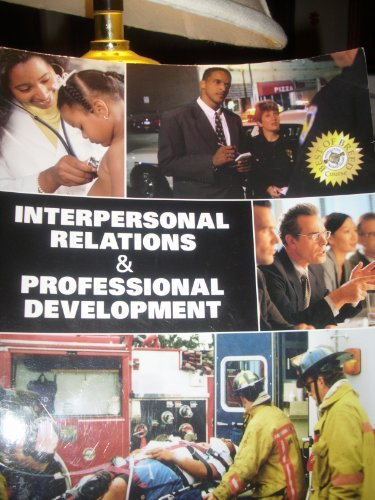9780558510664: Interpersonal Relations & Professional Development